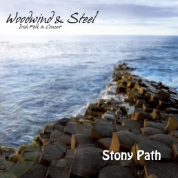 Woodwind and Steel - Irish Folk Band - Albumcover Stony Path